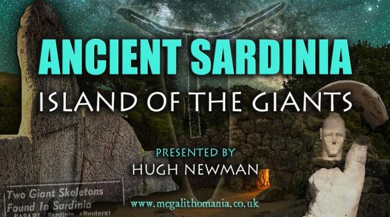 Ancient Sardinia | Island of the Giants | Hugh Newman | Megalithomania