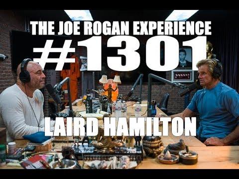 Joe Rogan Experience #1301-  Laird Hamilton